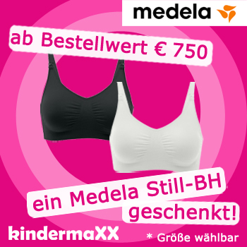 Gratis Medela Still-BH ab € 750,-